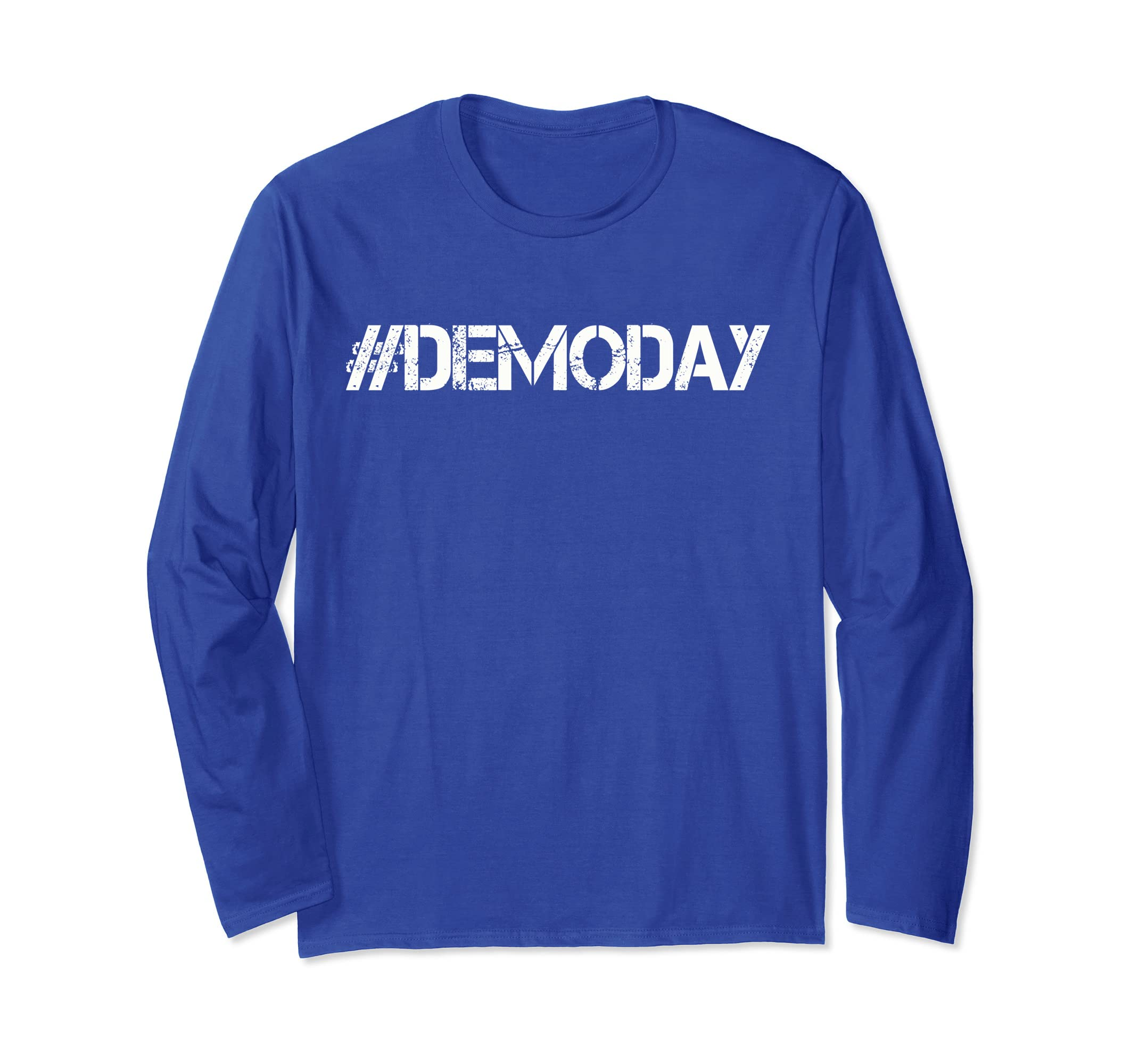 #Demoday Demo day Demolition Team Long Sleeve-azvn