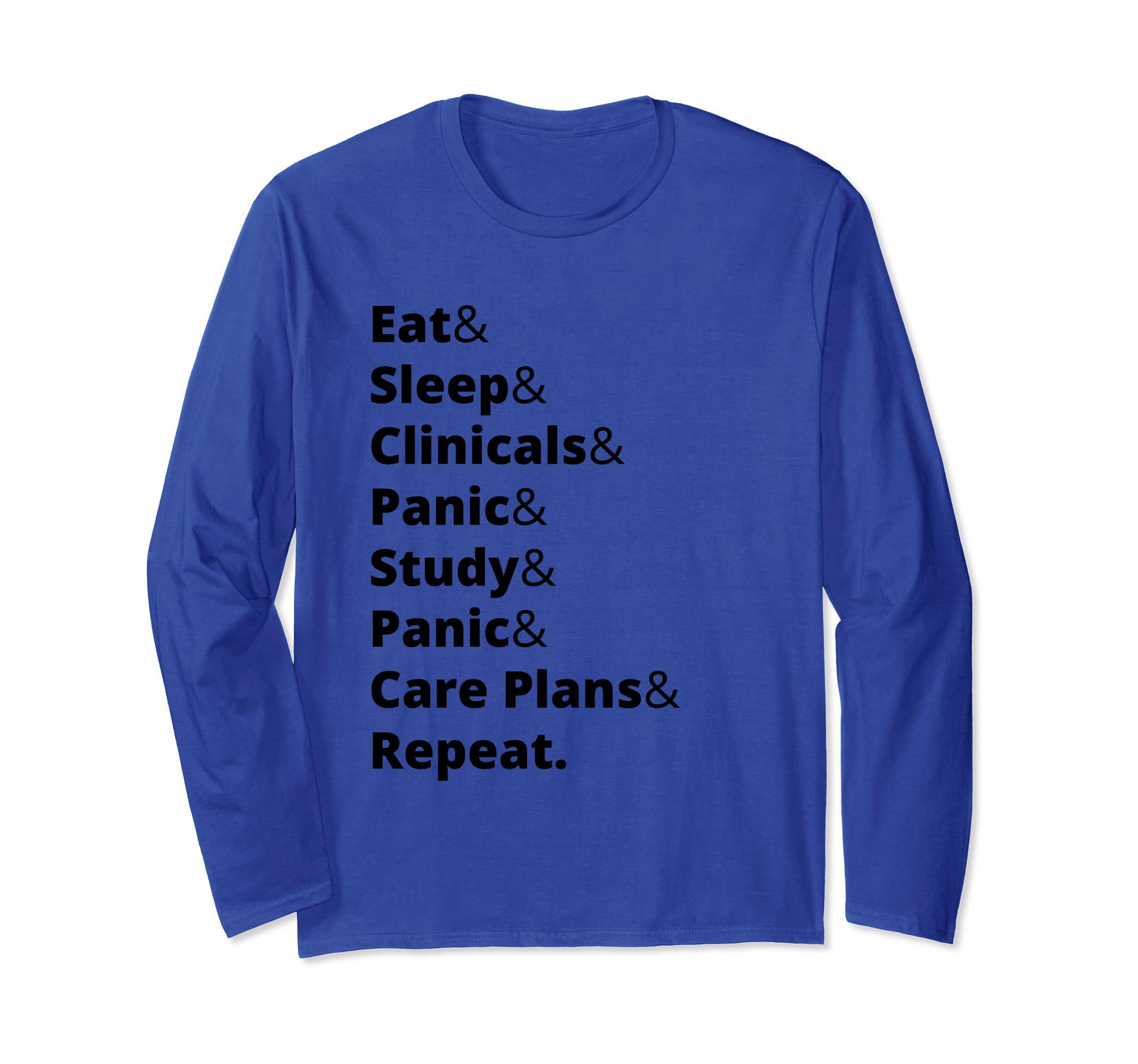 Eat & Sleep & Clinicals Long Sleeve-Bawle
