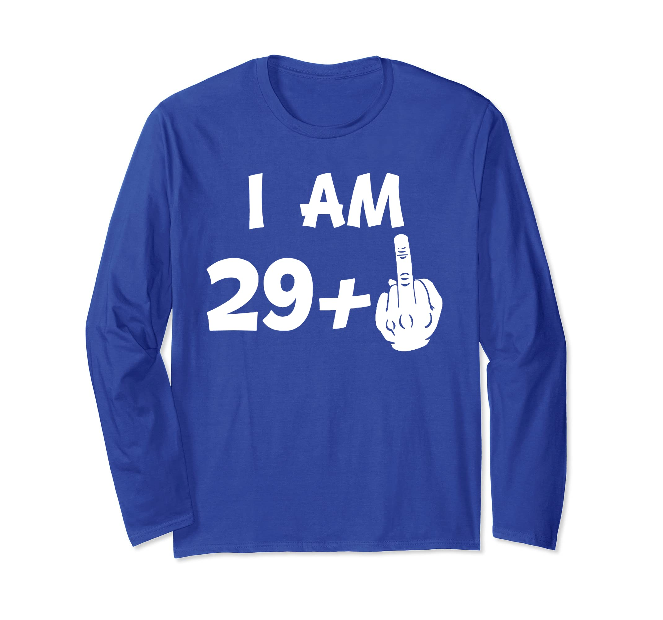 I Am 29 Plus Middle Finger Funny 30th Birthday T Shirt Messi Tee