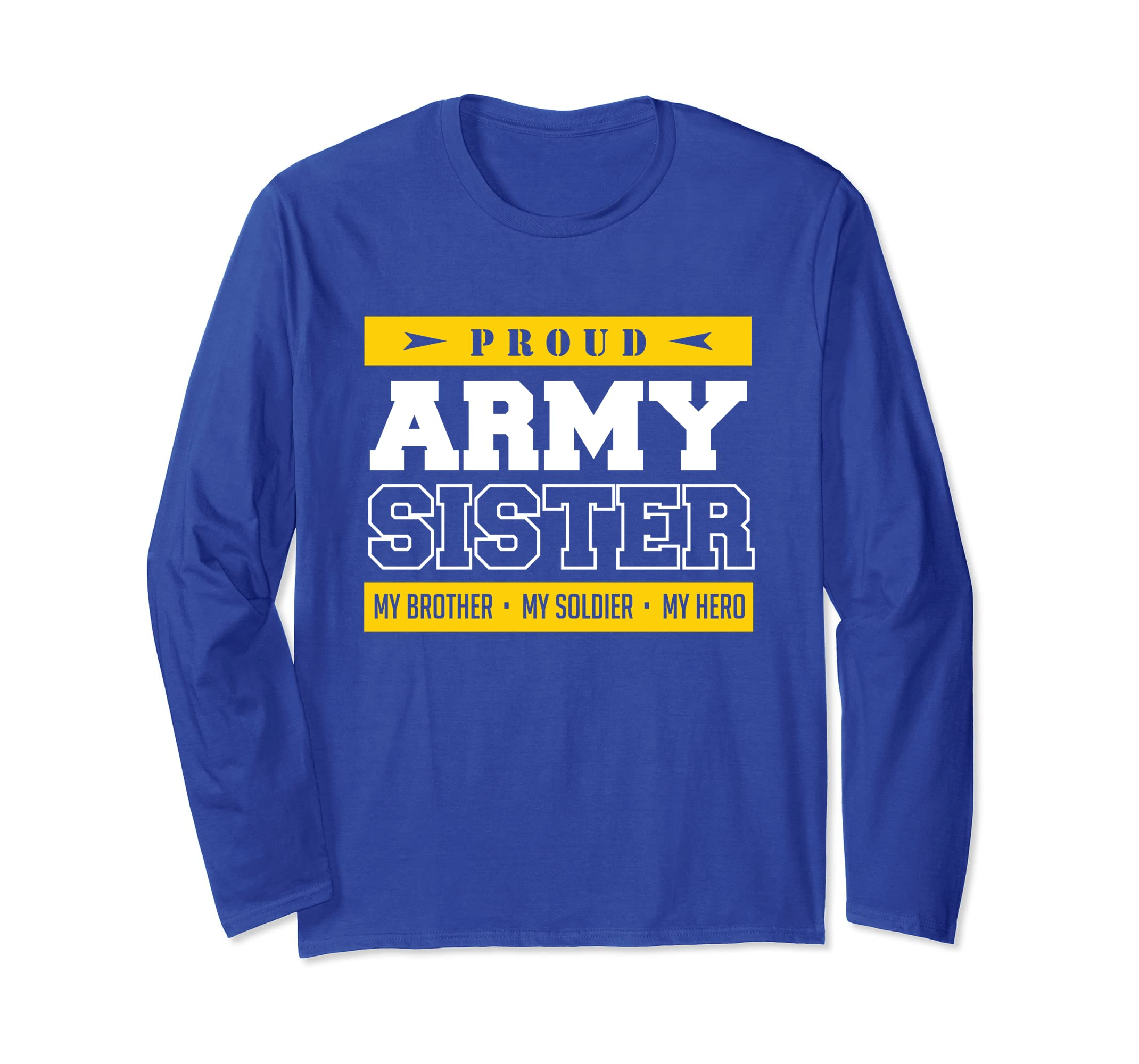 27ee0a1b88c Amazon.com  Proud Army Sister Long T Shirt Proud To Be An Army Sister   Clothing