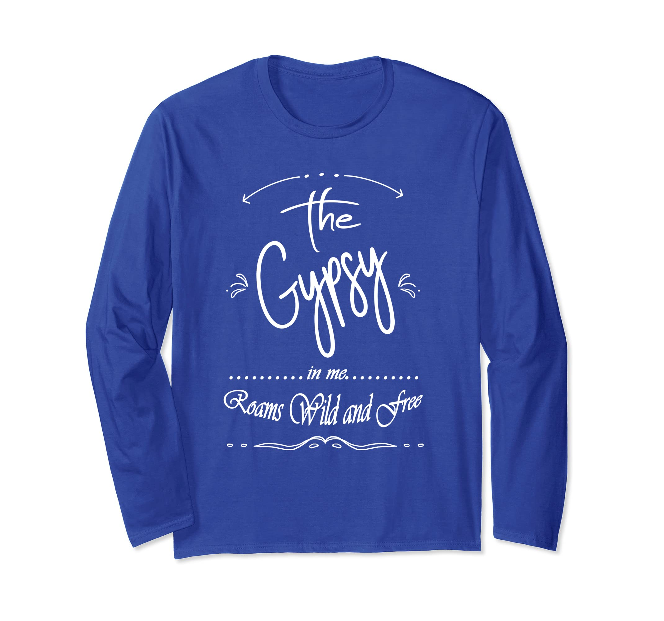 Cool Gypsy Quote Shirt Gift For Free Spirit Type Friends-ln