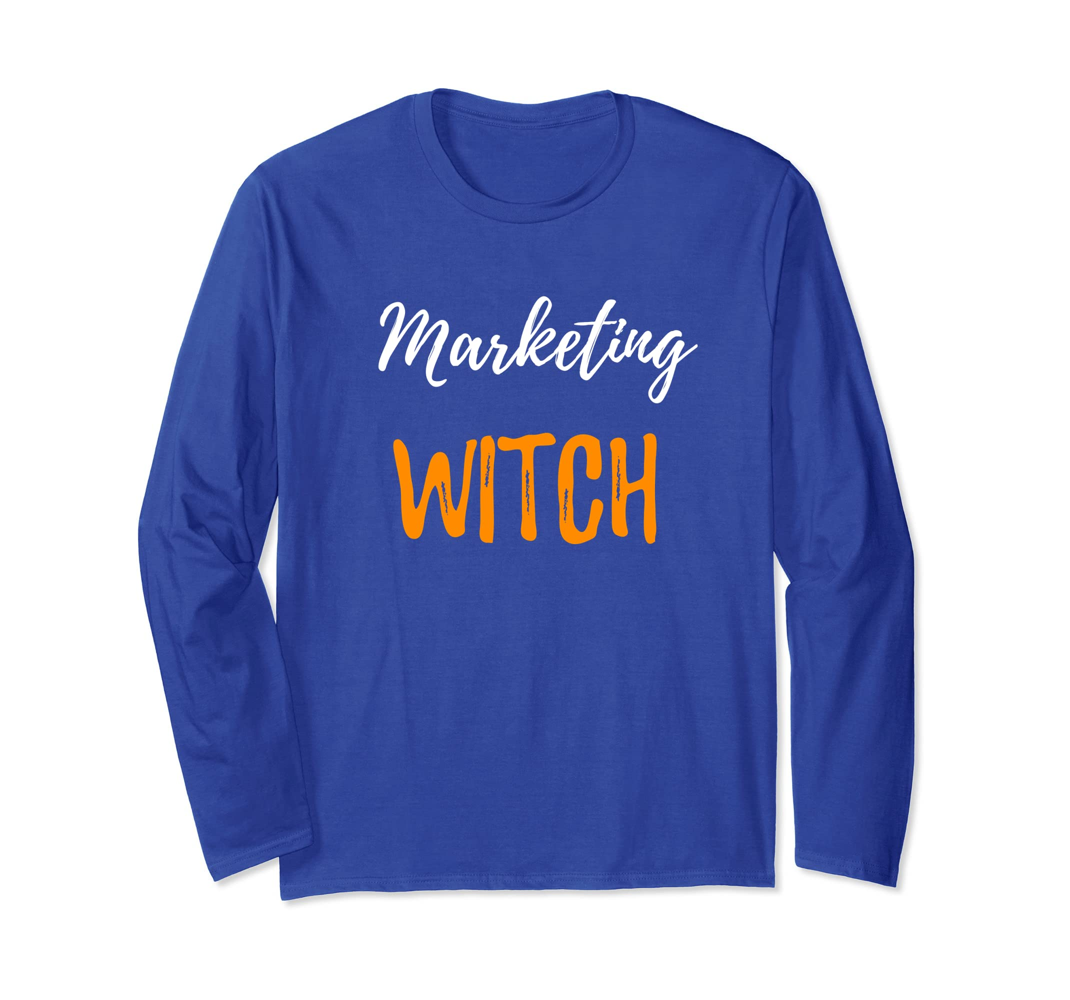 Marketing Witch Long Sleeve Shirt Funny Halloween Gift-Bawle