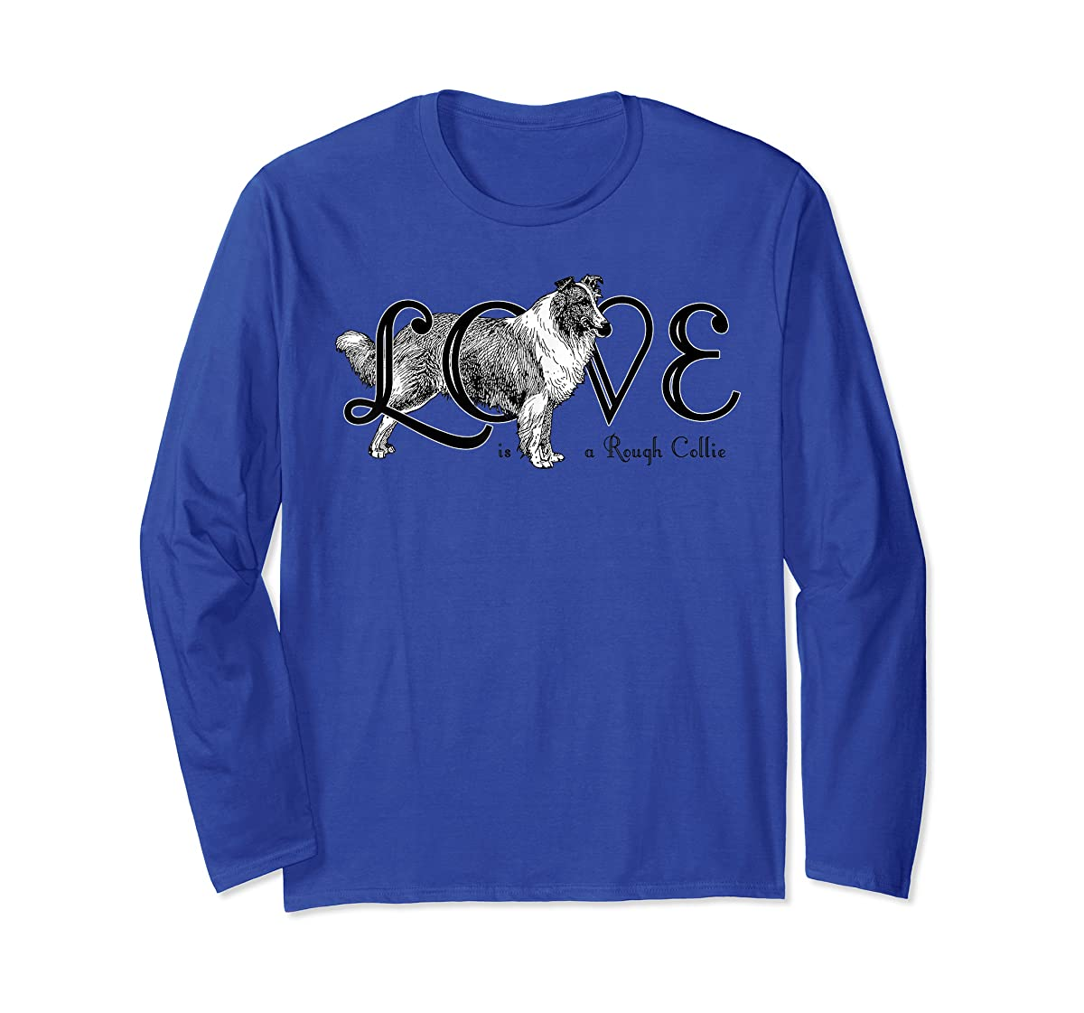 Love is a Rough Collie T-Shirt-Long Sleeve-Royal