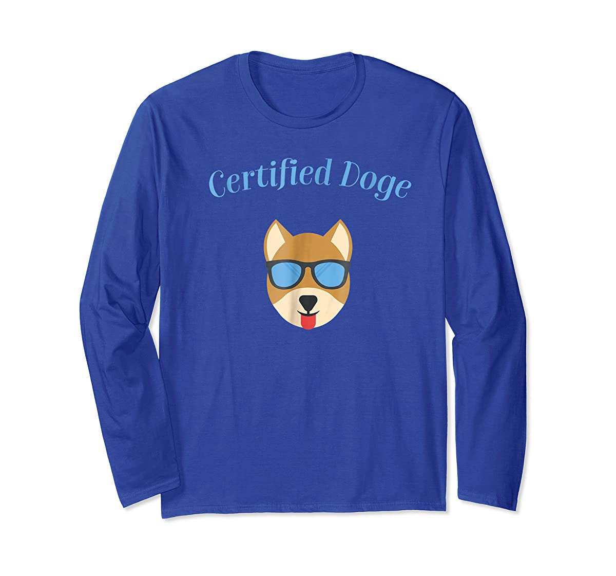 Certified Doge Tee Shirt for puppy Dog love and Fur Babies-Long Sleeve-Royal