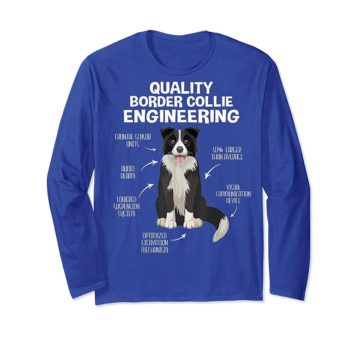 Quality Border Collie Engineering Dog Lover Gift T-Shirt-Long Sleeve-Royal