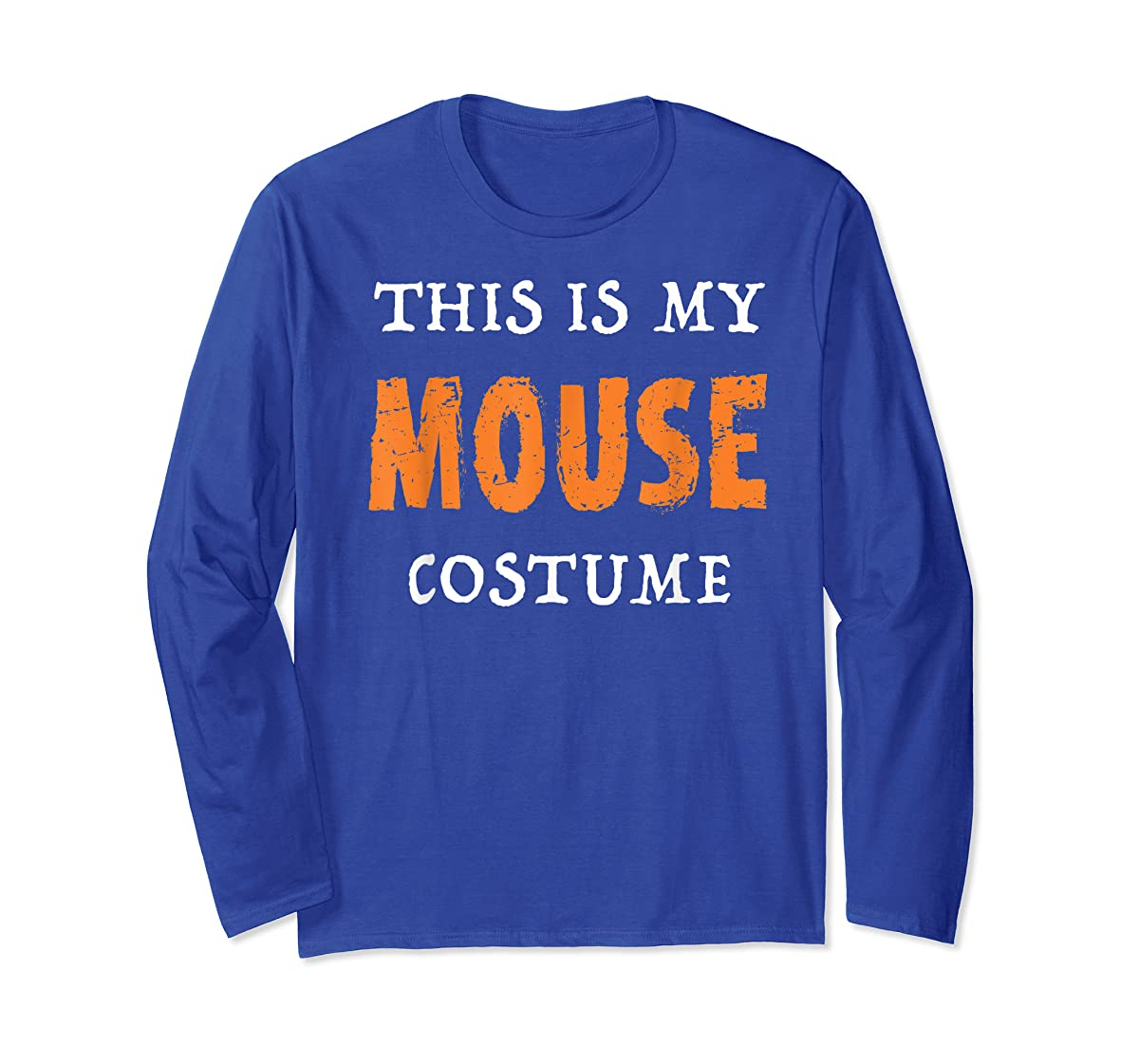 Funny This Is My Mouse Costume Halloween  T-Shirt-Long Sleeve-Royal