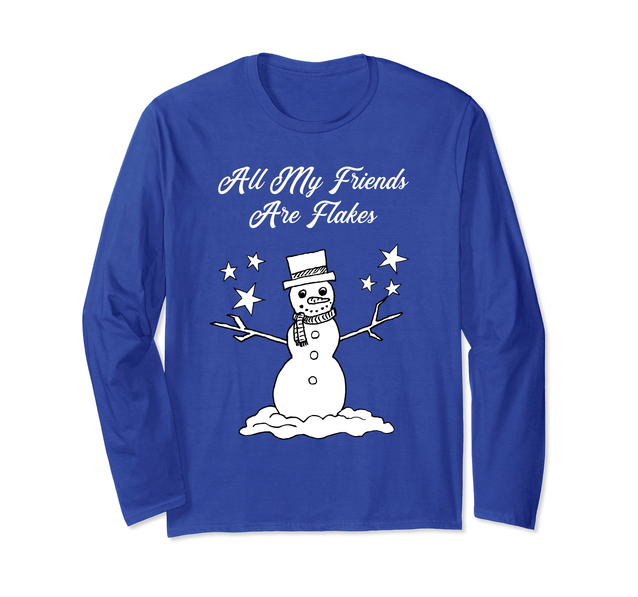 All My Friends Are Flakes Long Sleeve T Shirt Funny Snowman-ln