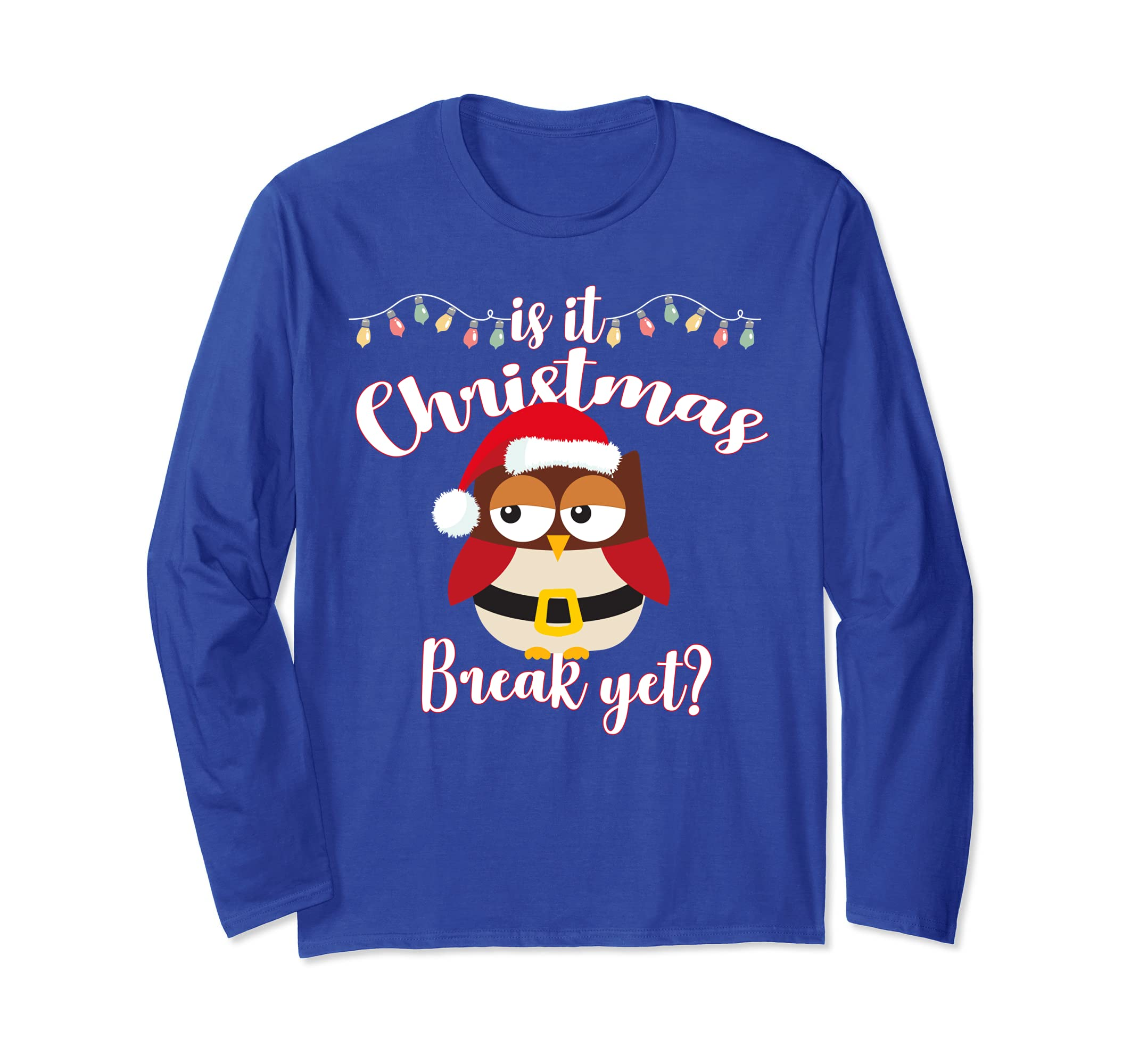 Is it Christmas Break Yet Shirt Teacher OWl Santa Hat Kids-azvn
