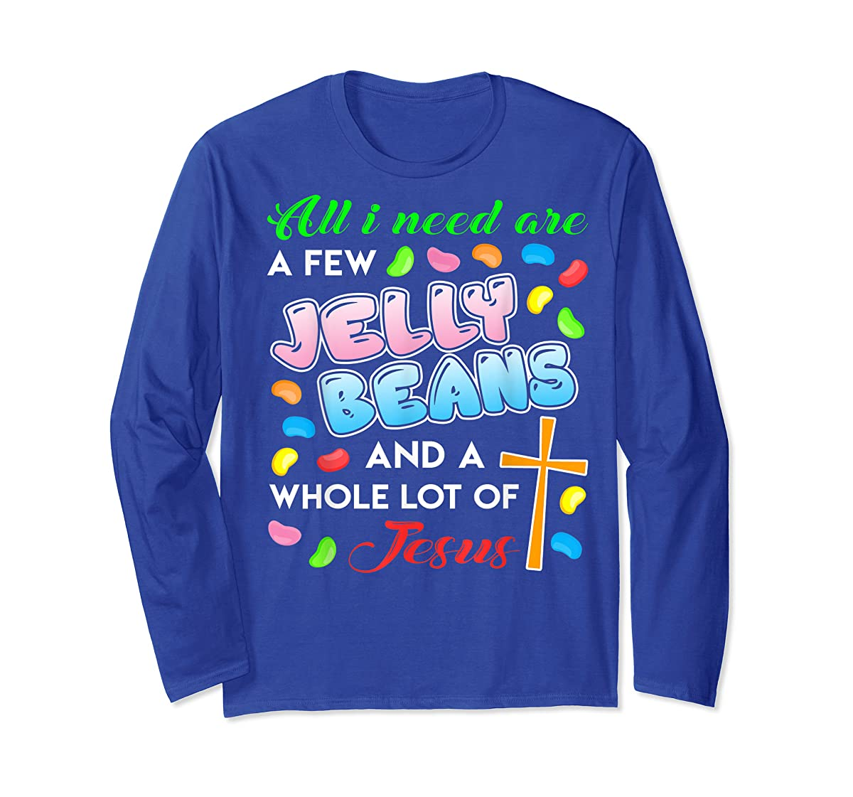 Jelly Beans And Jesus Happy Easter Funny Gift Shirt-Long Sleeve-Royal