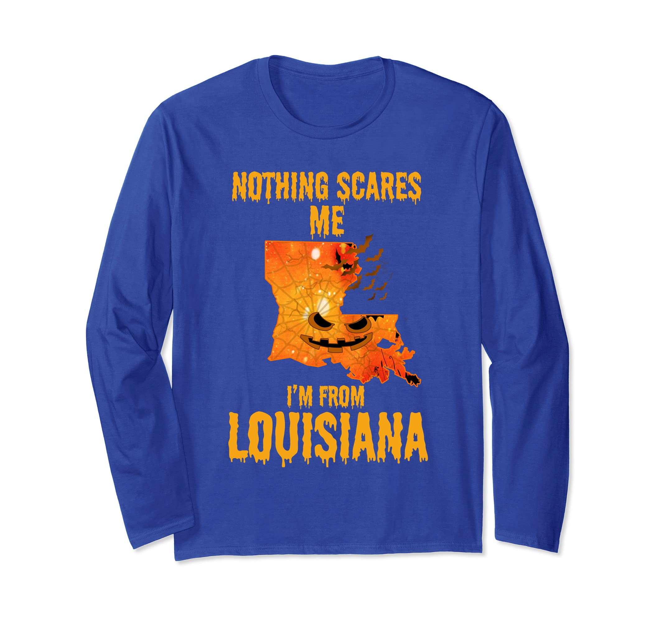 Nothing Scares Me I'm From Louisiana Shirt Halloween-ln