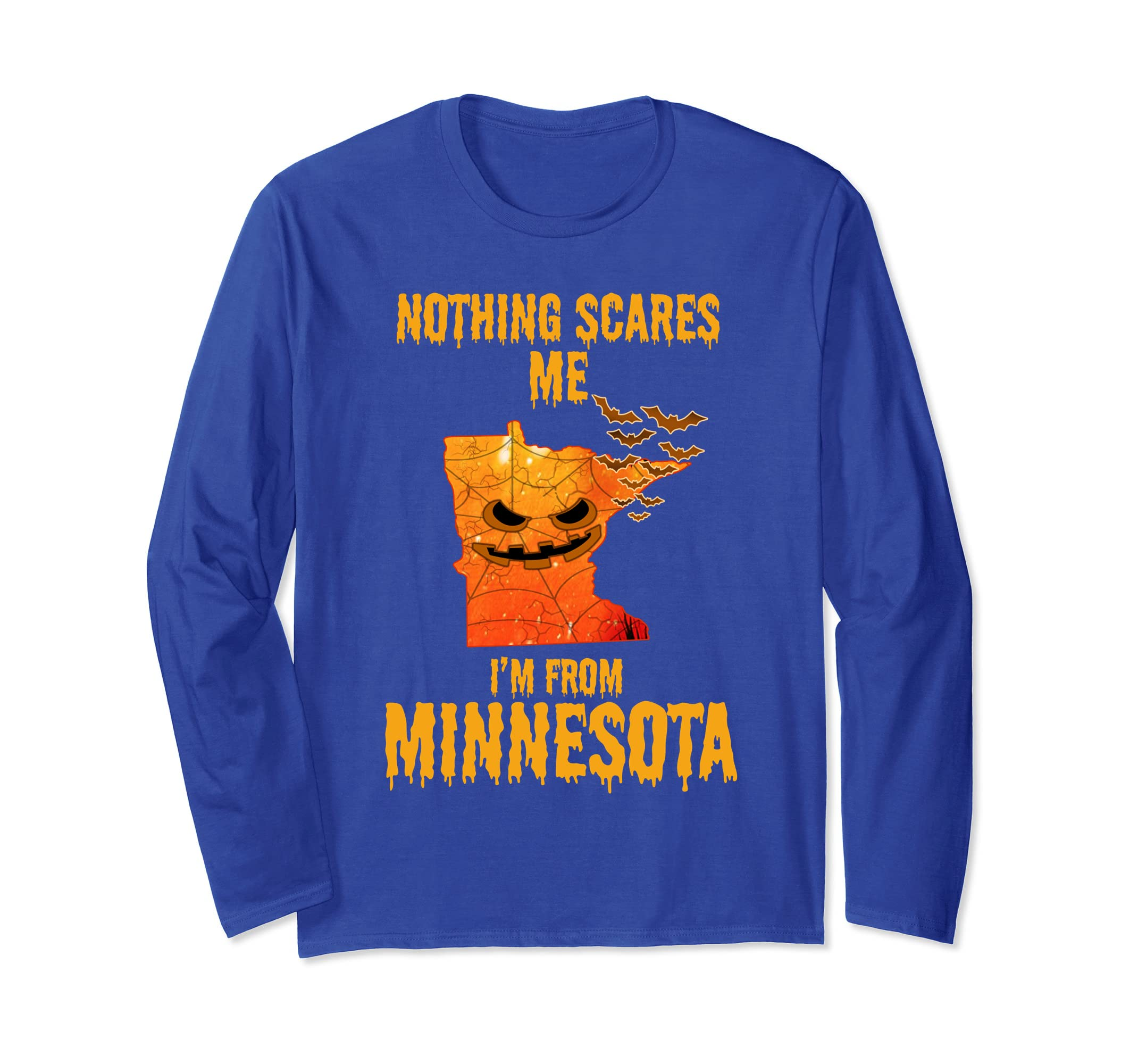 Nothing Scares Me I'm From Minnesota Shirt Halloween-ln