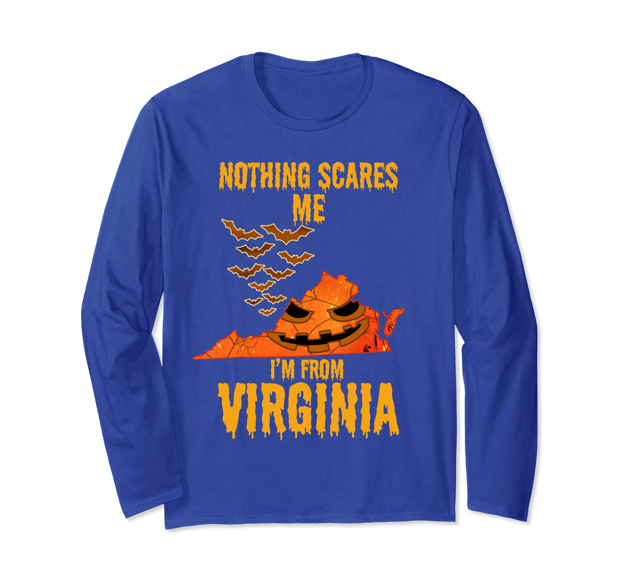 Nothing Scares Me I'm From Virginia Shirt Halloween-ln