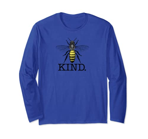 Womens, Bee Kind, Be Kind, Cute Graphic, Inspirational Gift Long Sleeve T Shirt