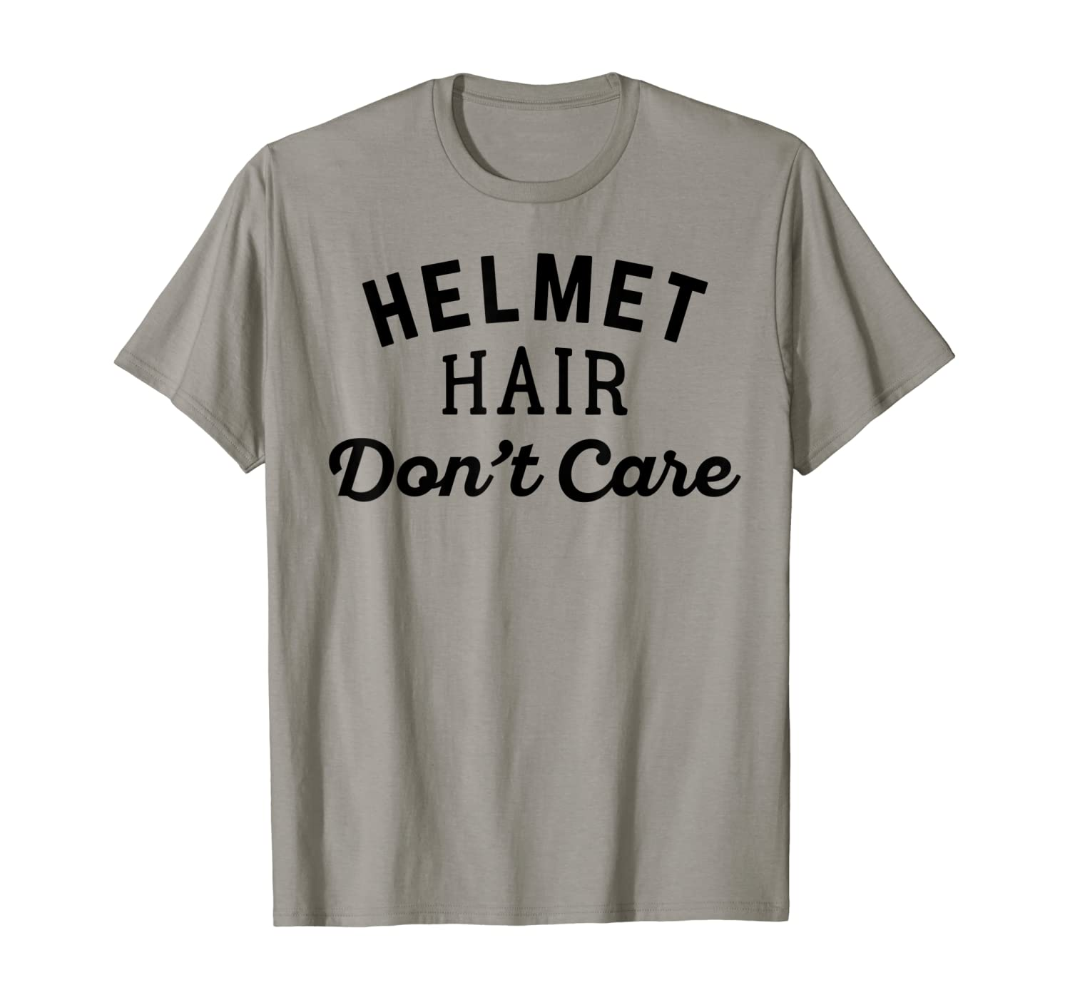 Helmet Hair Don't Care Street Off Road Motorcycle T Shirt