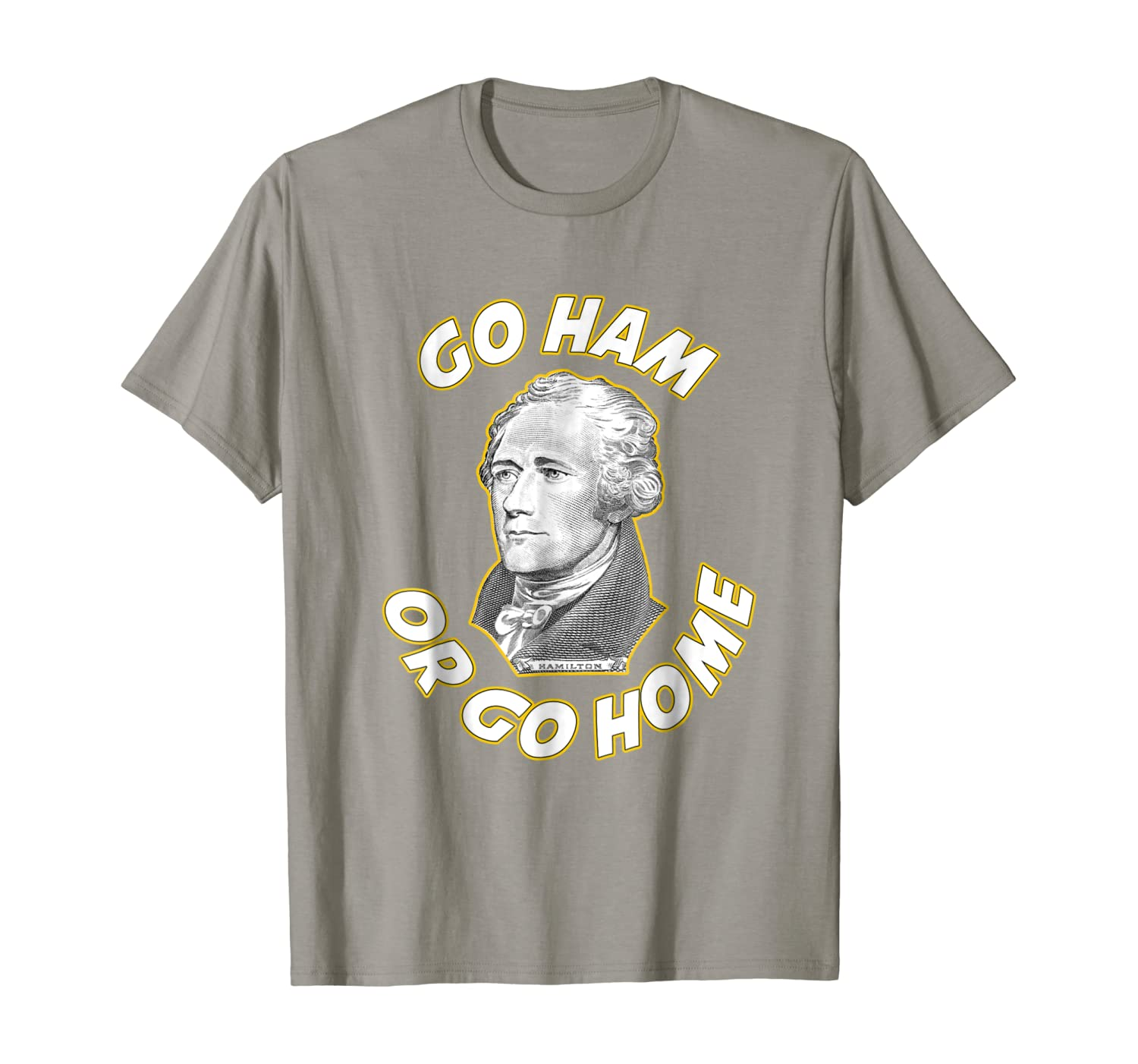 Go Ham or Go Home Bold Statement Tshirt