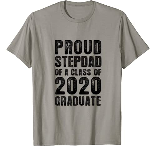 Funny Proud Stepdad Of A Class Of 2020 Graduate Senior Gift T Shirt