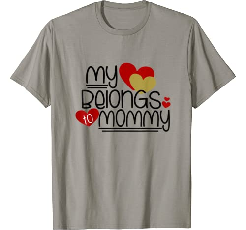Cute Valentines Day Gifts   My Heart Belongs To Mommy T Shirt