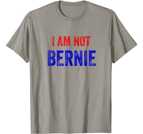I'm Not Bernie Shirt   Grandpa Look Alike Bernie Sanders T Shirt