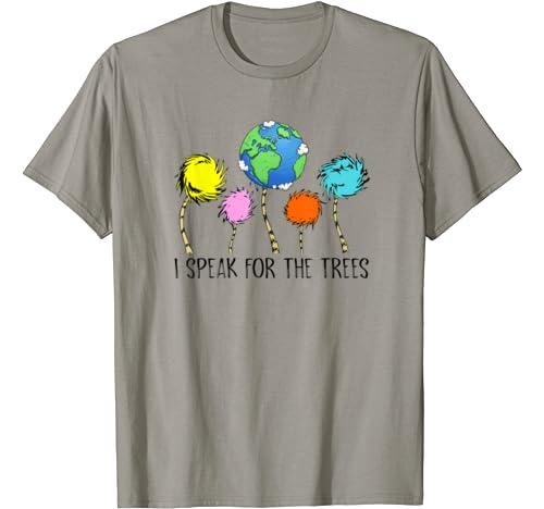 I Speak For The Trees Environmental Awareness Earth Day 2020 T Shirt