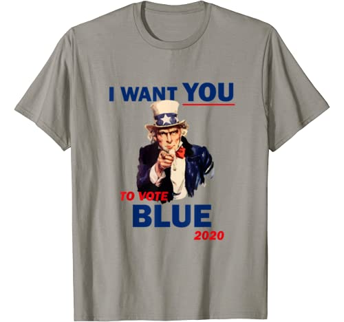 """Fun Uncle Sam """"I Want You To Vote Blue"""" 2020 Pro Democrat T Shirt"""