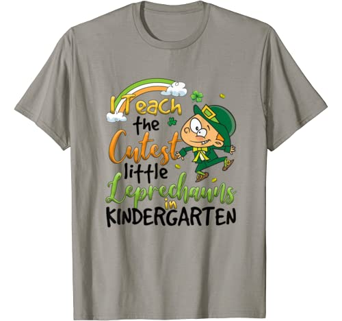 I Teach Cutest Little Leprechauns Kindergarten Patrick's Day T Shirt