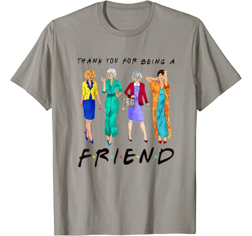Womens Thank You For Being A Golden Friend Quotes Funny Gift T Shirt