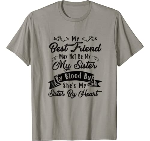 Womens Funny T Shirt My Best Friend May Not Be My Gift T Shirt