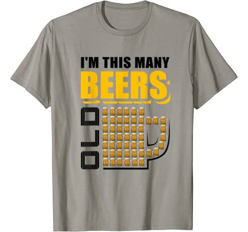 I'm This Many Beers Old 50th Birthday 50 Years Funny Gift T Shirt