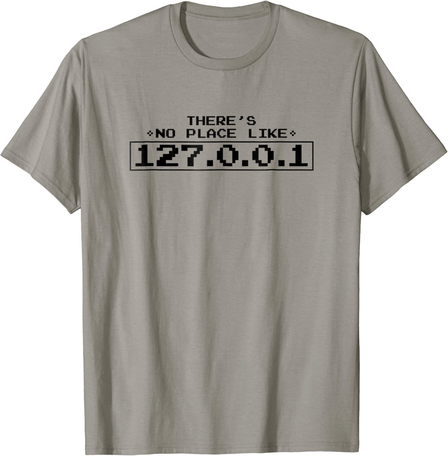Theres No Place Like 127.0.0.1 Geek Kids T-Shirt