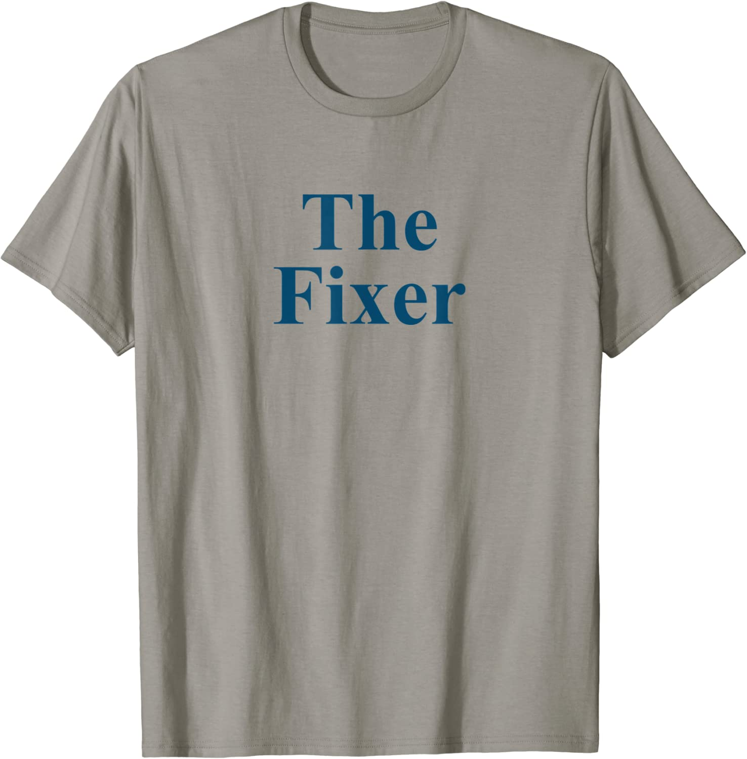 The Fixer Gear Father Day Shirts Uncle Gift for Handyman T-Shirt