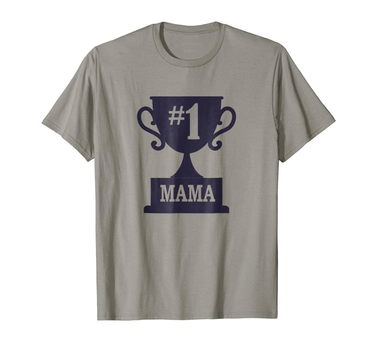 Number One Mama T-Shirt Funny Mom Mothers Day Gift Tee