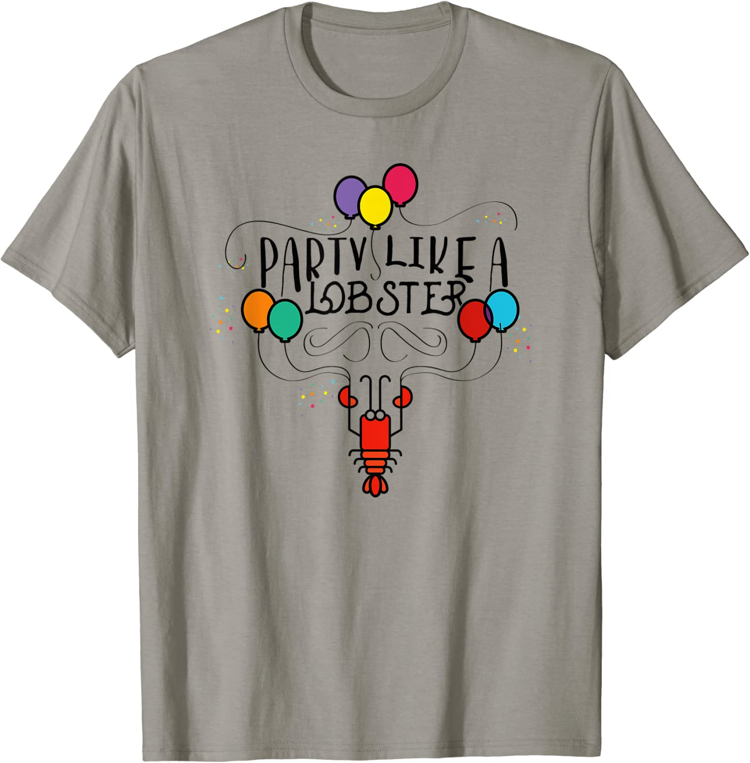 Party Like A Lobster | Funny Lobster Seafood T-shirt