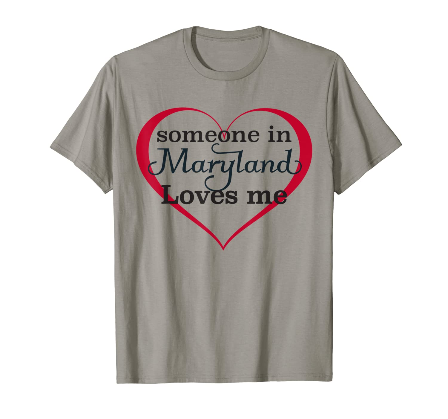 Someone in Maryland Loves Me - T-Shirt   Gift Kids Adults-ANZ