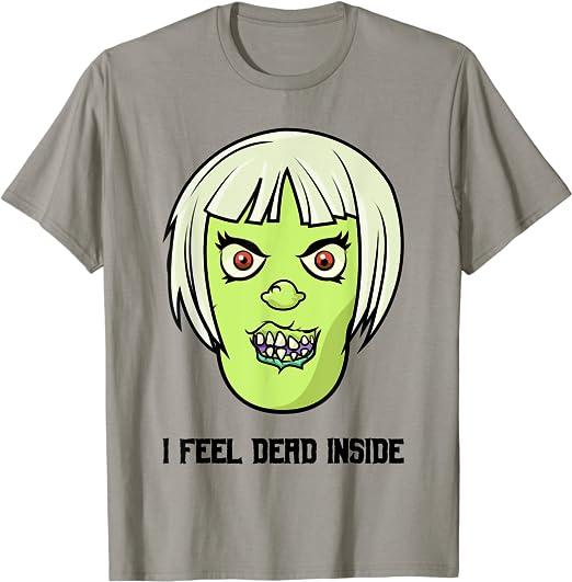 Untote - Zombie - Ich fühle mich innerlich tot T-Shirt