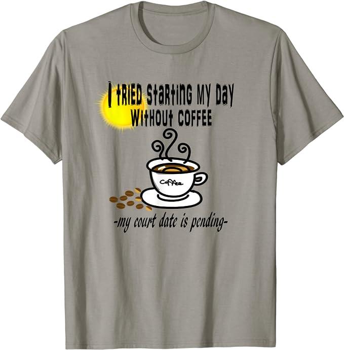Women\u2019s Sweatshirt Sarcastic I Tried Starting My Day Off Without Coffee Sweatshirt Funny Sweatshirt