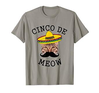 Amazon.com: Cinco de Meow playera, cinco de Meow camisa ...
