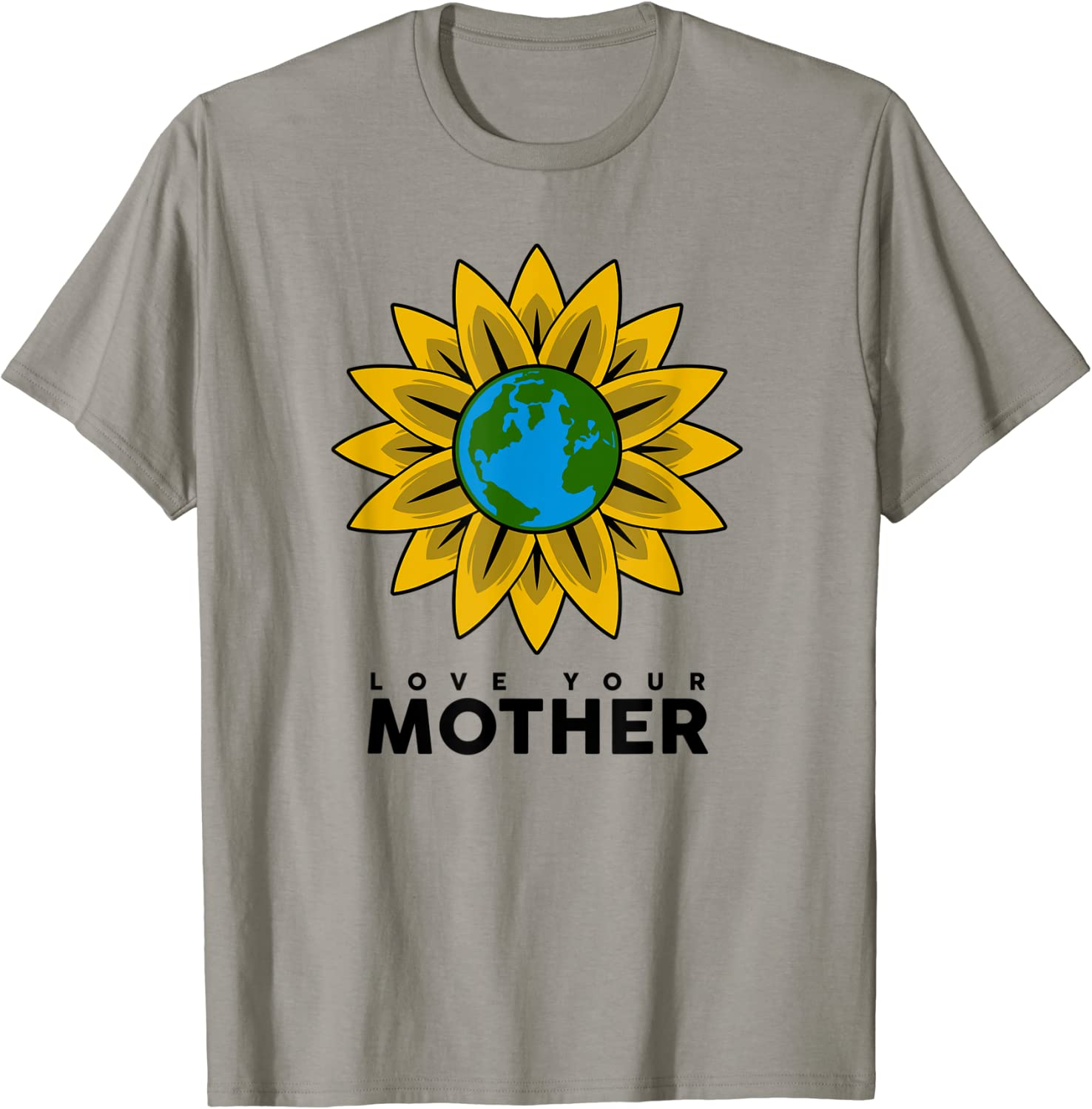 LOVE YOUR MOTHER EARTH Shirt | Save The Planet T-sShirt Gift