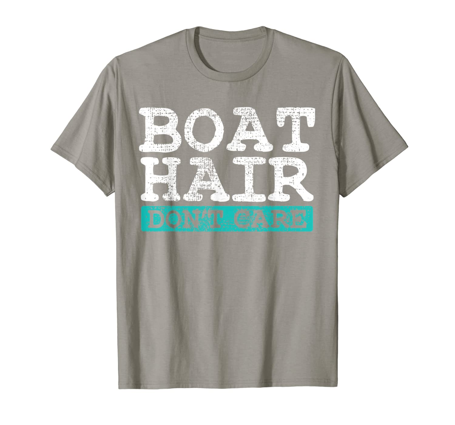 Boat Hair Don't Care Funny Sailor Gift T-Shirt