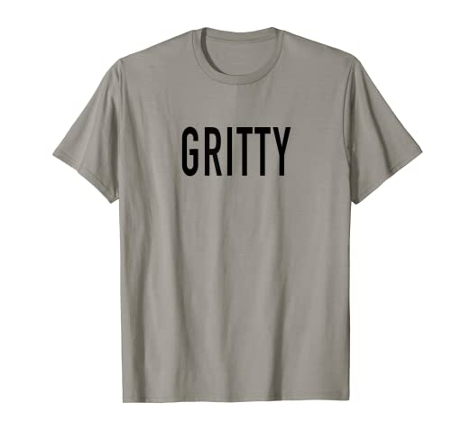85e959f06db Image Unavailable. Image not available for. Color: Gritty T-Shirt