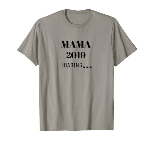 Amazon Mama 2019 Loading T Shirt For Expectant Mothers