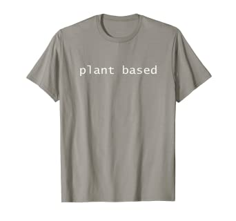 b3e3a669 Image Unavailable. Image not available for. Color: Plant Based Vegan TShirts  vegetarian funny birthday gifts