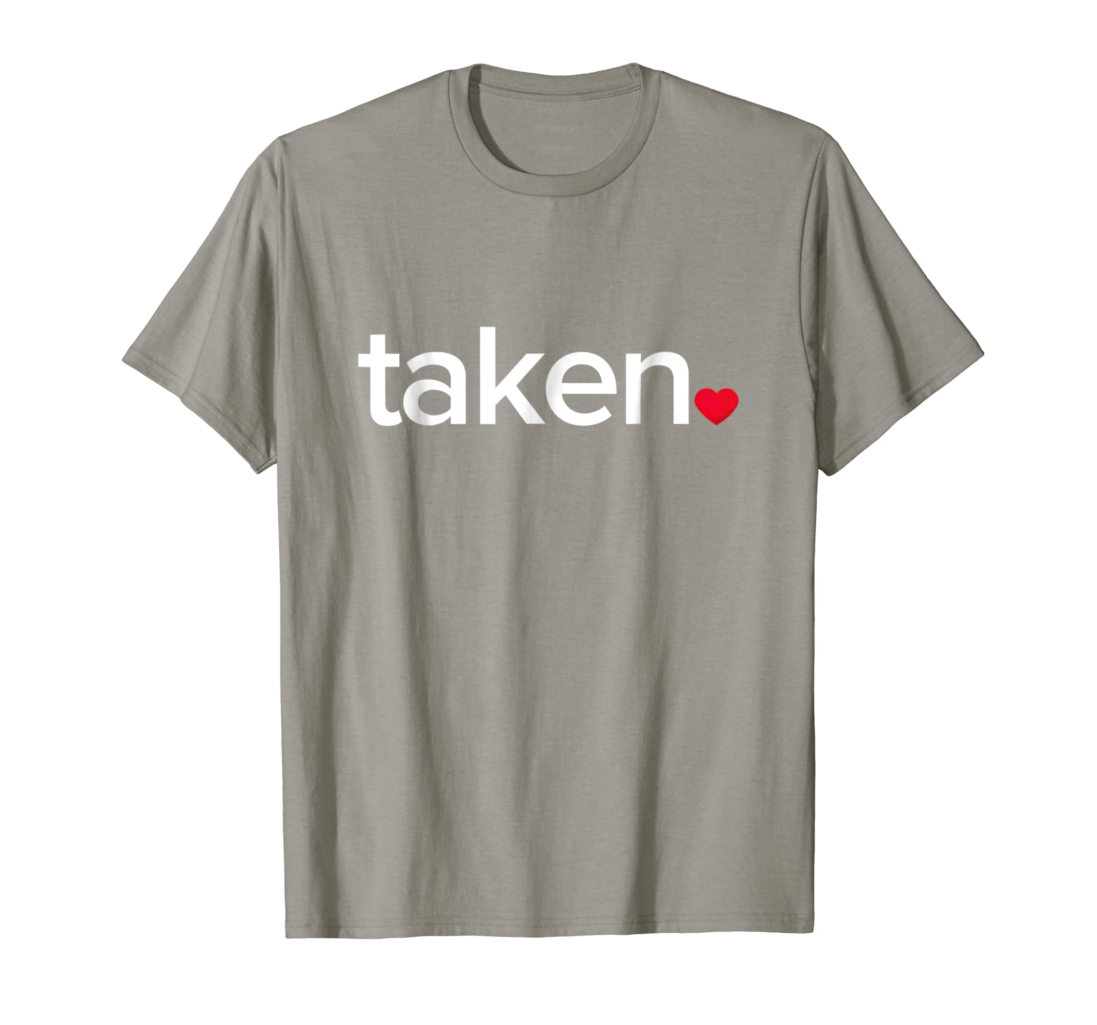 IN LOVE AND TAKEN T-SHIRT Great valentines Day tee-Yolotee