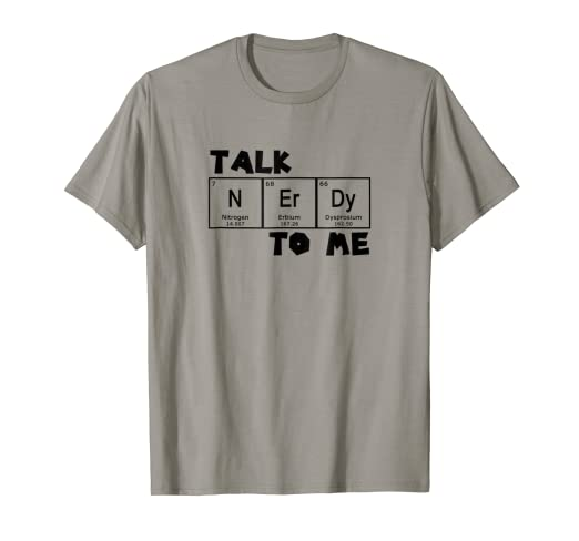 f8bd6b871 Image Unavailable. Image not available for. Color: Periodic Table Shirt  Science Math Talk Nerdy TShirt
