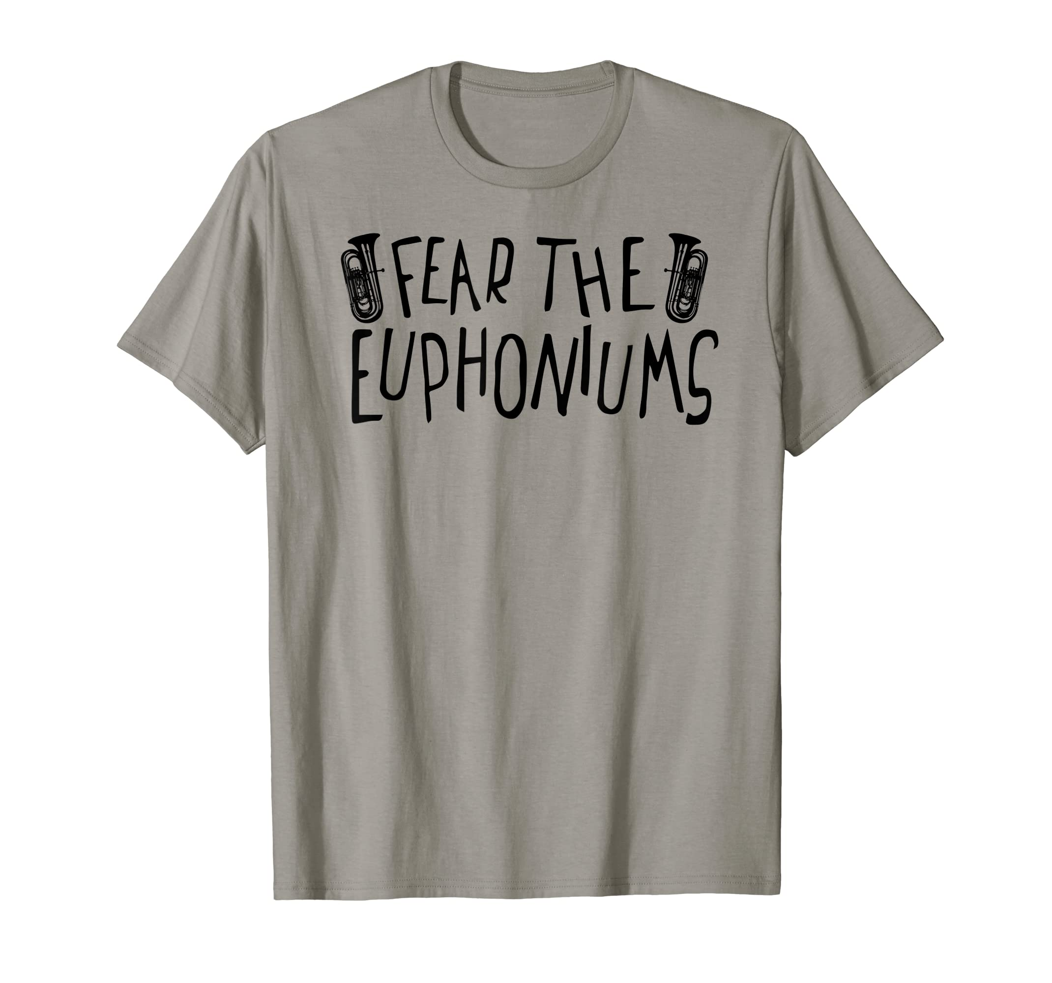 Amazon Com Fear The Euphoniums Marching Band T Shirt Tuba Camp