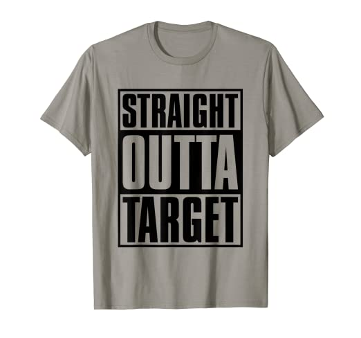 79e19278 Image Unavailable. Image not available for. Color: Straight Outta Target Tee  - Funny Target Saying Gift Shirt