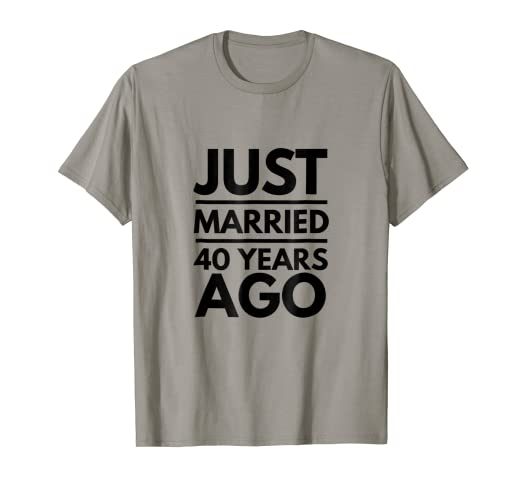 ad97722649 Image Unavailable. Image not available for. Color: Cool Just Married 40  Years Ago Wedding Anniversary Tshirt