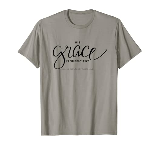 ef5a42dd4cee ... com inspirational quote t shirt his grace is sufficient ...