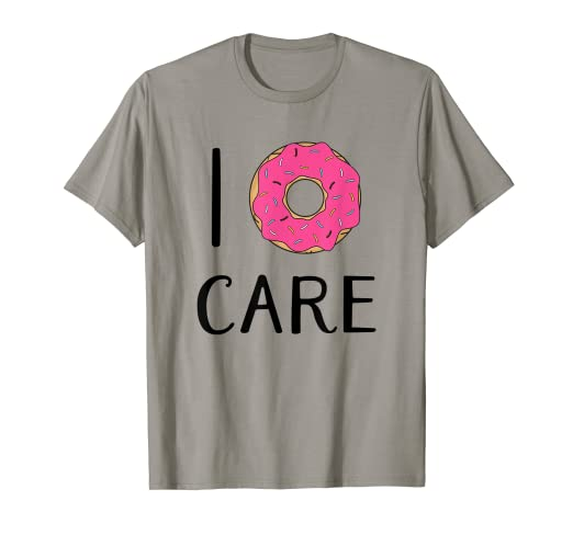 8edb8d54e Image Unavailable. Image not available for. Color: I Donut Care T Shirt