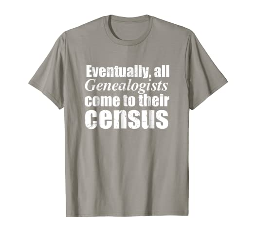 Amazon Com Funny Genealogy T Shirt We Come To Our Census Clothing