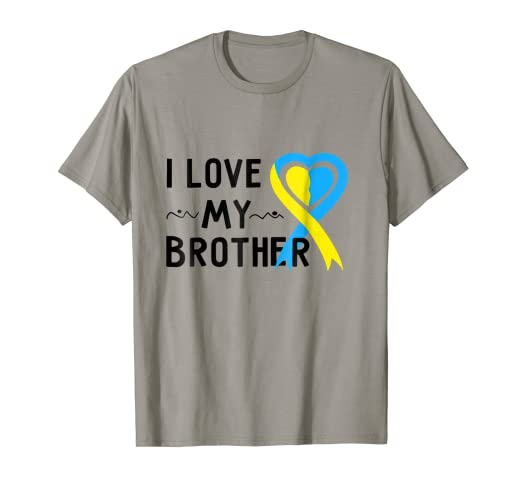 59e57cc0 Image Unavailable. Image not available for. Color: I Love My Brother T-Shirt  Down Syndrome Awareness Gift Shirt
